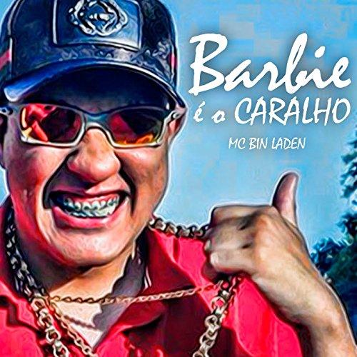 Barbie É o Caralho - Single [Explicit]