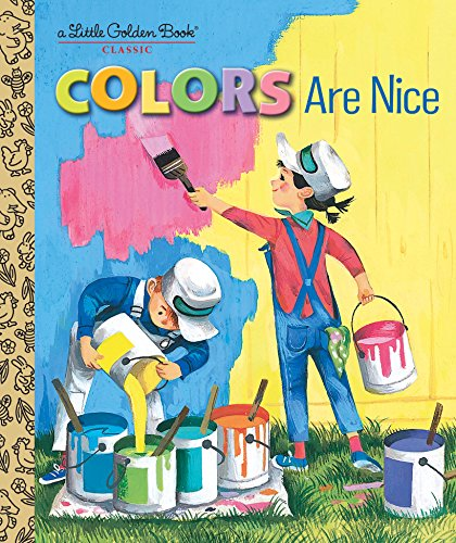 Colors Are Nice (Little Golden Book) (English Edition)