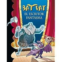 Bat Pat 17: el escritor fantasma