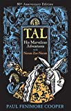 Tal, His Marvelous Adventures with Noom-Zor-Noom by Paul Fenimore Cooper (2009-07-01)
