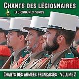 Chants des légionnaires, vol. 2