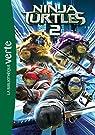Les Tortues Ninja 02 - Le roman du film par Longre