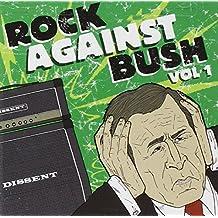 Rock Against Bush Vol.1