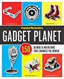 Popular Mechanics: Gadget Planet
