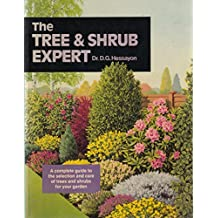 The Tree & Shrub Expert: The world's best-selling book on trees and shrubs (Expert Books) by Dr. D. G. Hessayon (1999) Paperback