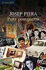 Puta postguerra: The young ones par Josep Piera Rubio