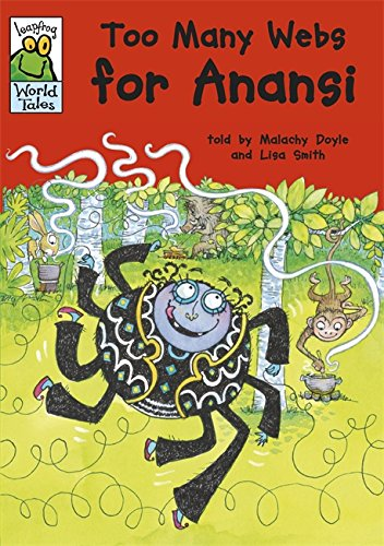 Leapfrog World Tales: Too Many Webs for Anansi
