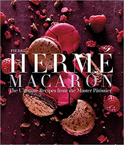 Pierre Herme Macarons: The Ultimate Recipes from the Master P tissier por Pierre Herme