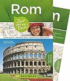 Bruckmann Reiseführer Rom: Zeit für das Beste. Highlights, Geheimtipps, Wohlfühladressen. Inklusive Faltkarte zum Herausnehmen.