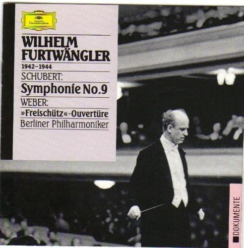 Schubert: Symphony No. 9 & Weber Der Freischutz Overture