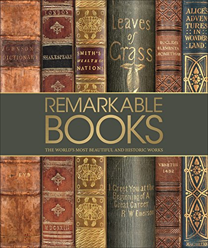 Remarkable Books: The World's Most Beautiful and Historic Works por Dk