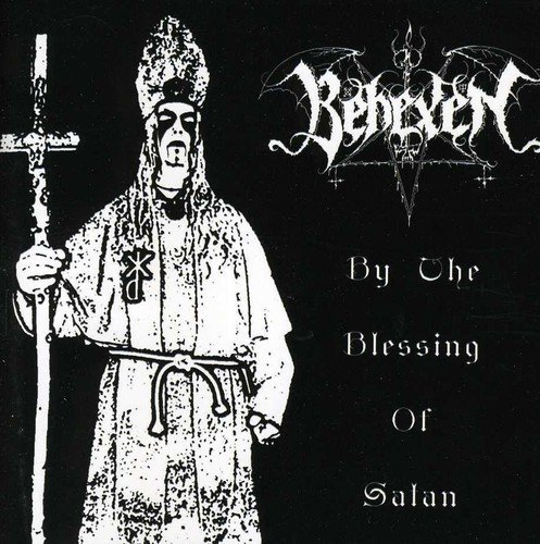 By Blessings of Satan by Behexen (2009-06-02)