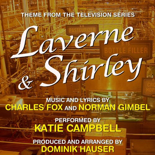 Laverne & Shirley - Theme from the TV Series (Tv Themes Laverne Und Shirley)