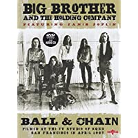 Big Brother & The Holding Company - Ball and Chain