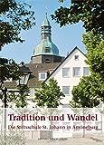 Tradition und Wandel: Die Stiftsschule St. Johann in Amöneburg