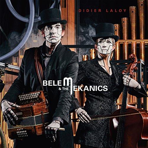 Belem & the Mekanics (feat. Kathy Adam, Walter Hus)