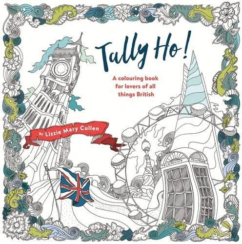 tally-ho-an-adult-colouring-book-for-lovers-of-all-things-british-colouring-books
