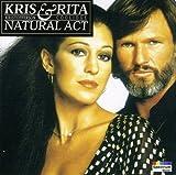 Songtexte von Kris Kristofferson & Rita Coolidge - Natural Act