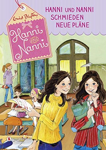 Hanni und Nanni, Band 02: Hanni und Nanni schmieden neue Pläne
