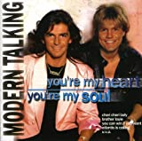 You're My Heart You're My Soul by MODERN TALKING (1999-09-21)
