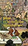 Mani Et La Tradition Manich'enne