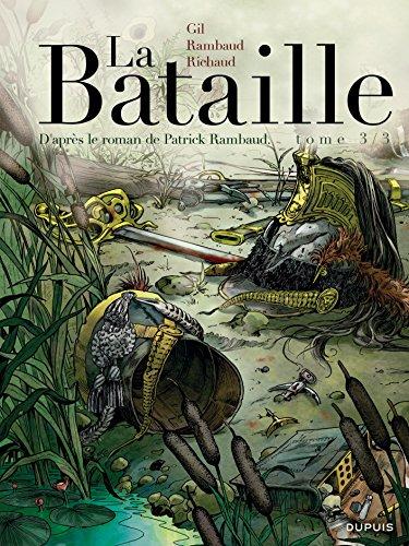 La Bataille - tome 3 - La Bataille 3/3 par Richaud