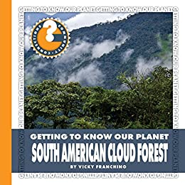 Descargar La Libreria Torrent South American Cloud Forest (Community Connections: Getting to Know Our Planet) Epub Gratis