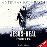 The Jesus-Deal, Episodes 1-4: Jesus 2