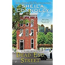 Dead End Street (A Museum Mystery) by Sheila Connolly (2016-06-07)