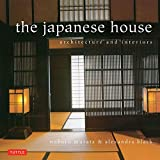 Front cover for the book The Japanese House: Architecture and Interiors by Alexandra Black