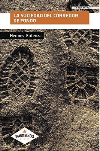 La suciedad del corredor de fondo por Hermes Entenza