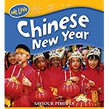 Chinese New Year (We Love Festivals)