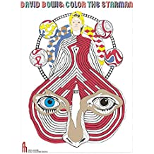 David Bowie. Color The Starman (Feral House Coloring Books for Adults)