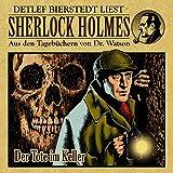 Der Tote im Keller (Sherlock Holmes : Aus den Tagebüchern von Dr. Watson)