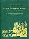 Image de Die Maler der Schule von Barbizon, Wegbereiter des Impressionismus: Kurzbiografien und Wer