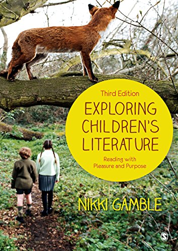 Exploring Children's Literature: Reading with Pleasure and Purpose