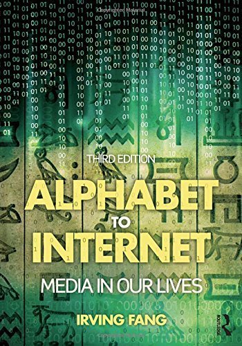 Alphabet to Internet: Media in Our Lives by Irving Fang (2014-11-26) par Irving Fang