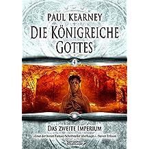 Die Königreiche Gottes 4: Das zweite Imperium