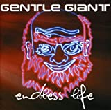 Songtexte von Gentle Giant - Endless Life