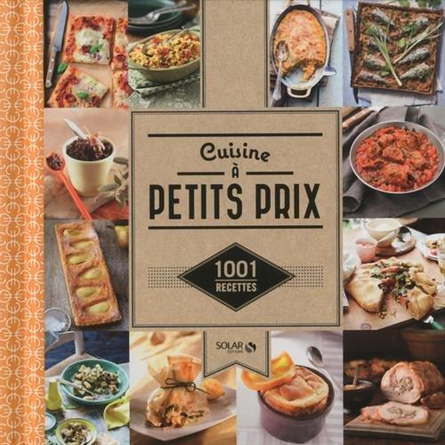 Cuisine à petits prix - 1001 recettes