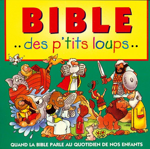 Descargar Libro Bible des p'tits loups de Mary Hollingsworth