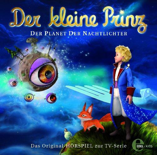Der kleine Prinz - Original-Hörspiel, Vol. 9: Der Planet der Nachtlichter