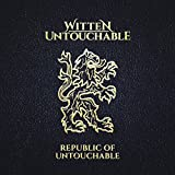 Republic of Untouchable [Explicit]