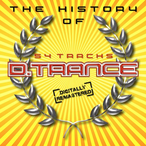The History of D.Trance