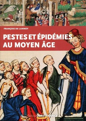 Pestes et épidémies au Moyen Age (VIe-XVe siècles)