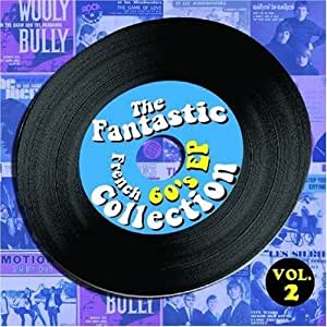 Fantastic French 60s EP Collection, Vol. 2 [Import allemand]