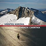 Kärnten / Koro?ka / Carinzia / Carinthia: Eine himmlische Visitenkarte. Nebe?ka vizitka. Un biglietto da visita celestiale. A Heavenly Visiting Card.