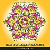Livre de Coloriage pour Enfants: Mandala Enfant: Coloriage Enfant: Livre de Coloriage Mandalas Faciles pour Enfants...