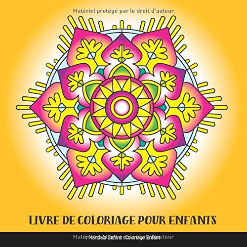 Livre de Coloriage pour Enfants: Mandala Enfant: Coloriage Enfant: Livre de Coloriage Mandalas Faciles pour Enfants par  Club de Livre de Coloriage pour Enfants