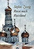 Reise nach Russland - Stefan Zweig